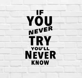 Muursticker 'If You Never Try' 60x30