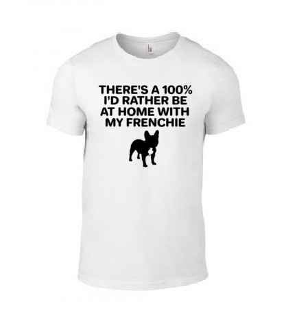 Dogs 'I'd Rather Be With My Frenchie' T-Shirt