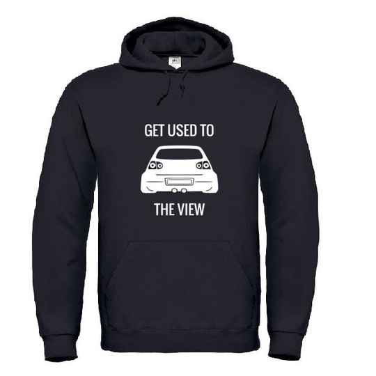 MK5 'GET USED TO THE VIEW' Hoodie