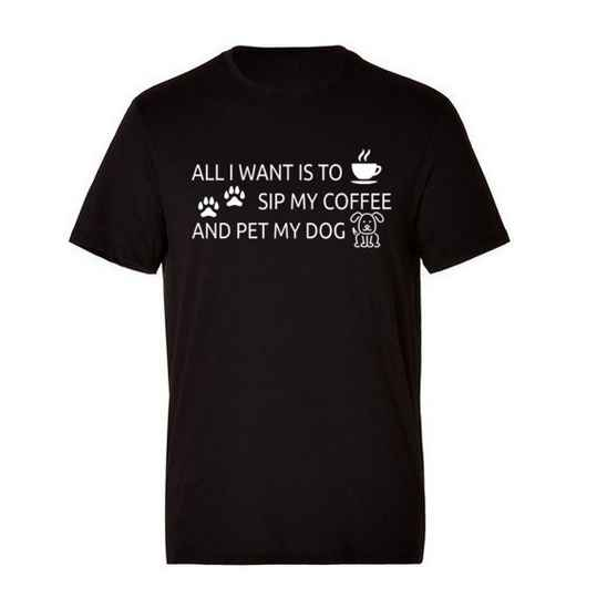 Dogs 'All I Want Is To Sip My Coffee' T-Shirt
