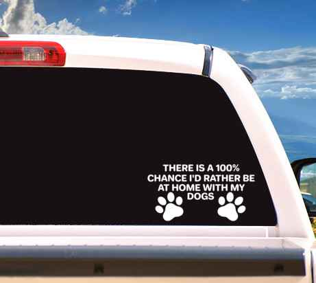 Sticker 'I'd Rather Be At Home With My Dogs'