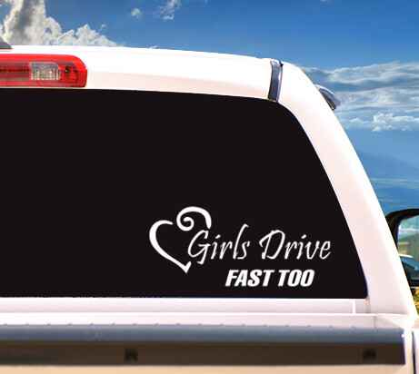 Autosticker 'Girls Drive Fast Too'