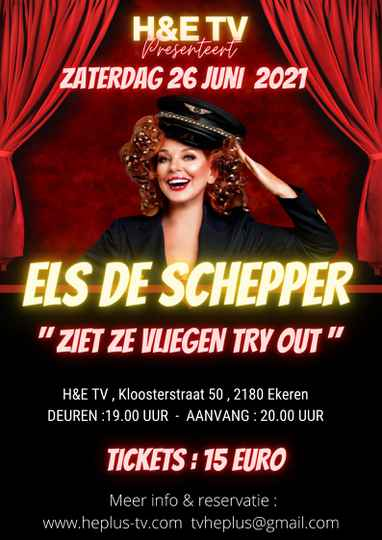 ELS DE SCHEPPER TEKST TRY OUT ZATERDAG 26 JUNI  2021
