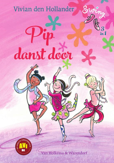 Pip danst door. 3 in 1.