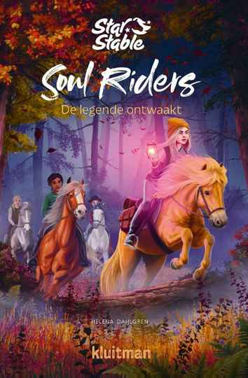 Star Stable. Soul Riders dl 2 De legende ontwaakt