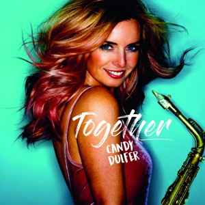 Dulfer, Candy- Together