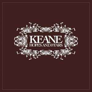 Keane-Hopes and Fears