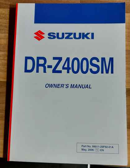 Owner's manual - 9901129F9201A - DRZ400SM