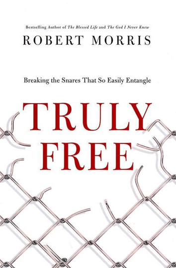 Truly Free Breaking the Snares That So Easily Entangle-Robert Morris