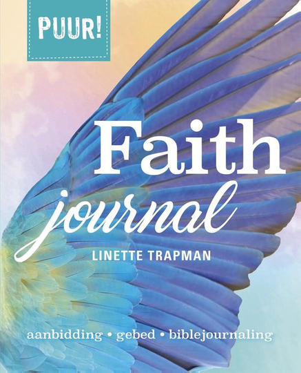 PUUR! - Faith Journal aanbidding, gebed, biblejournaling -  Linette Trapman Serie: Puur!