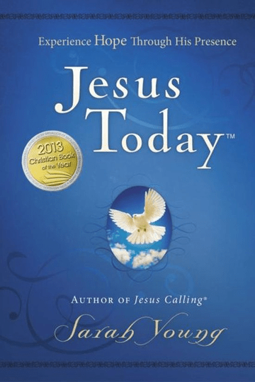 Jesus Today Experience Hope Through His Presence - Sarah Young