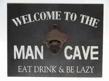 Welcome to the man cave - wandbord met opener
