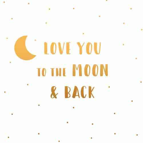Love you to te moon and back -  wenskaart