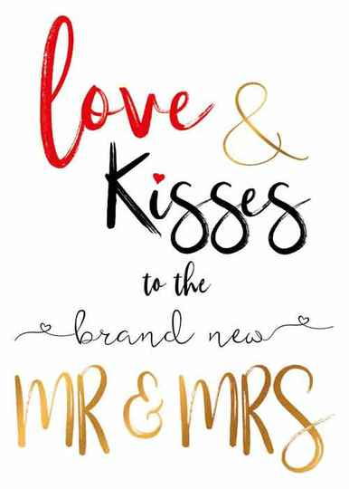 Love & kisses to the brand new mr & mrs - wenskaart