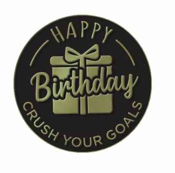 Crush Your Goals 2021 Pin Birthday