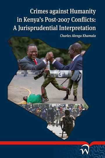 Crimes against humanity in kenya' post 2007 conflicts