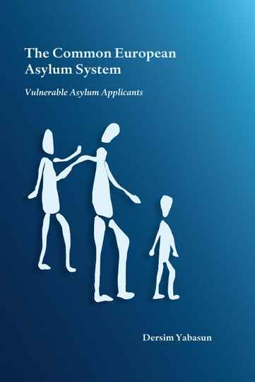 The Common European Asylum System Vulnerable Asylum Applicants