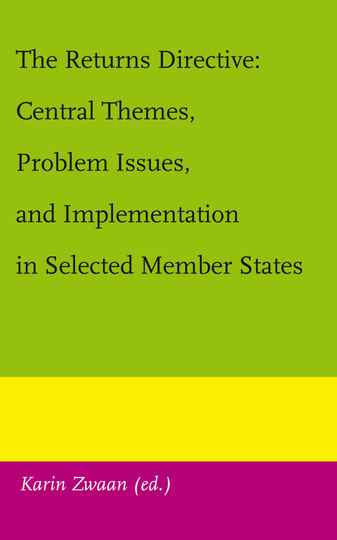 The Returns Directive: Central Themes, Problem Issues, and Implementation in Selected Member States