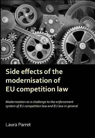 Side effects of the modernisation of the EU competition law
