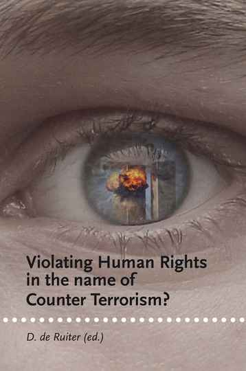 Violating Human Rights in the Name of Counter-Terrorism?