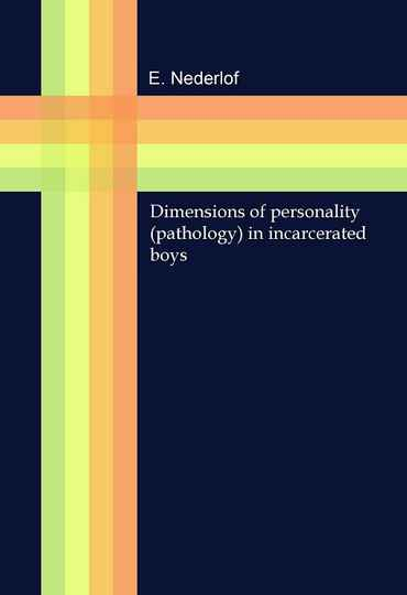 Dimensions of Personality (Pathology) in Incarcerated Boys