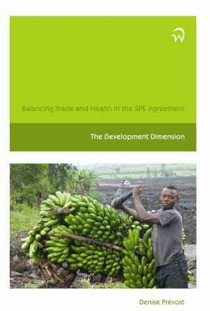 Balancing Trade and Health in the SPS Agreement: The Development Dimension
