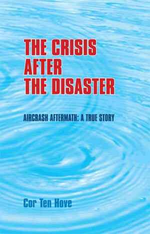 The crisis after the disaster