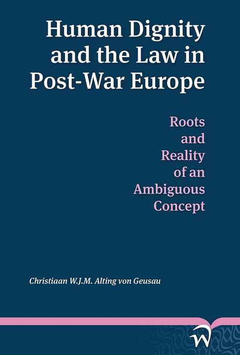 Human Dignity and the Law in Post-War Europe