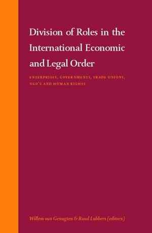 Division of Roles in the International Economic and Legal Order