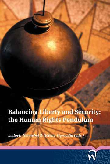 Balancing Liberty and Security: the Human Rights Pendulum
