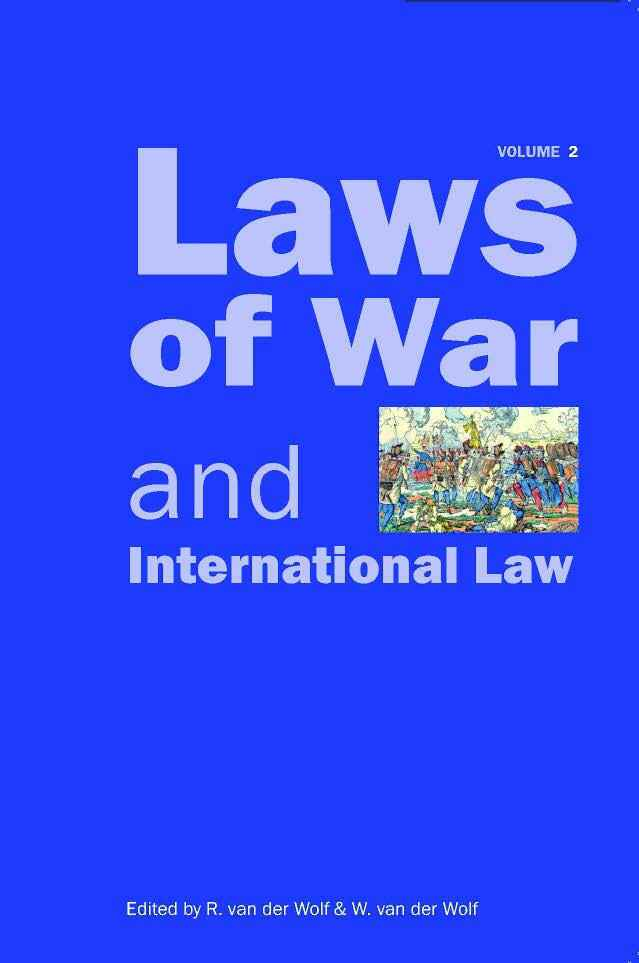 Laws of War and International Law - Volume 4