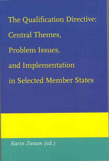 The Qualification Directive: Central Themes, Problem Issues, and implementation in Selected Member States