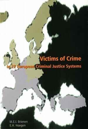 Victims of crime in 22 european criminal justice systems