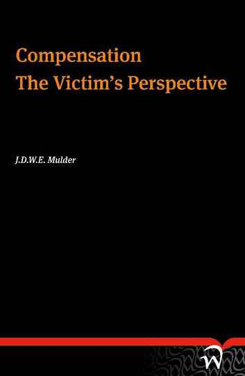 Compensation. The Victim`s Perspective