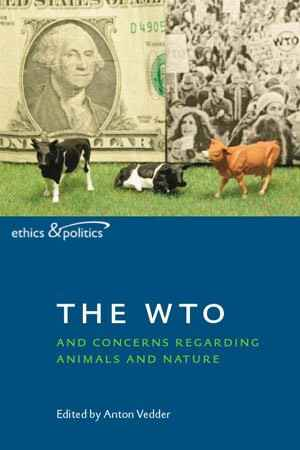The WTO and Concerns Regarding Animals and Nature