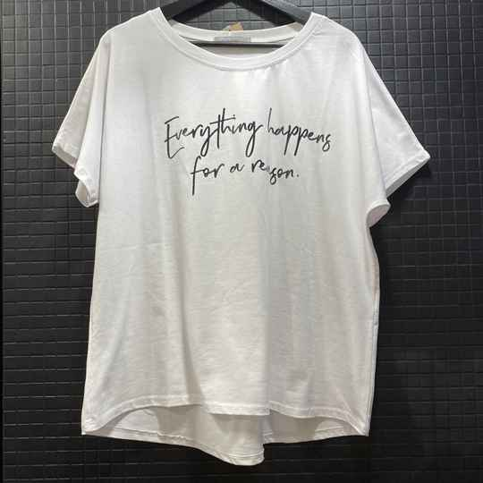T-shirt everything happens for a reason