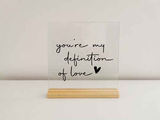 Glasplaat | you're my definition of love