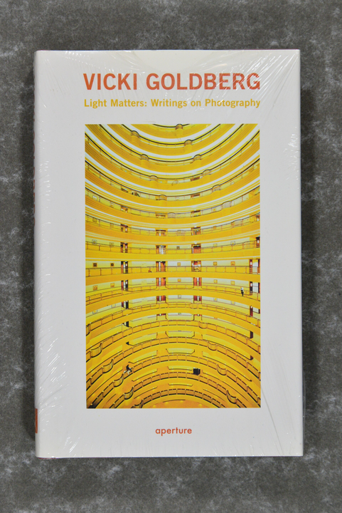 Goldberg,  Vicki  -  Light Matters: Writings on Photography      new in plastic!
