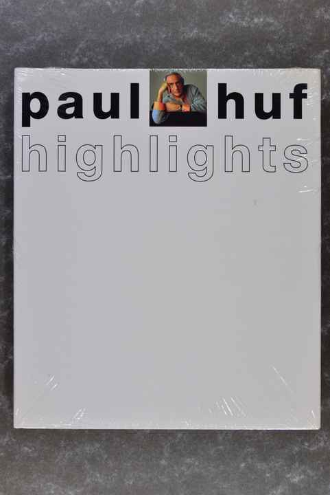 Huf, Paul  -  Highlights (New in plastic!) (Hard to find!) (XXL-book!)