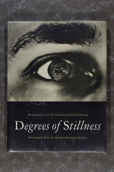 Heiting, Manfred  -  Degrees of Stillness  Hardcover (New in plastic!)