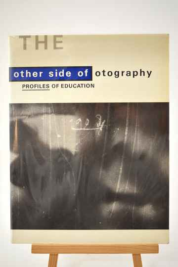 THE other side of otography - Profiles of Education / The other side of photograpphy