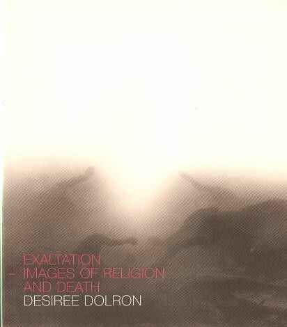DOLRON, Desiree  - EXALTATION IMAGES OF RELIGION AND DEATH... UNOPENED!