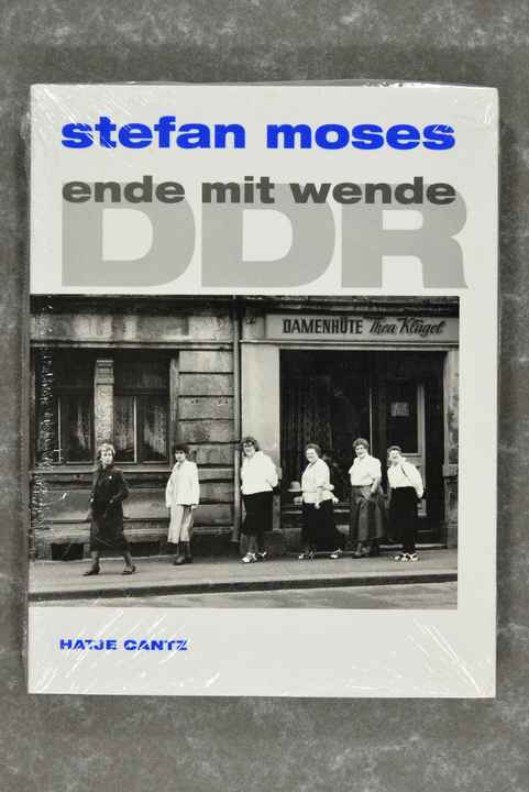Moses, Stefan  -  DDR Ende mit Wende: 200 Photographien 1989 - 1990  New in plastic!