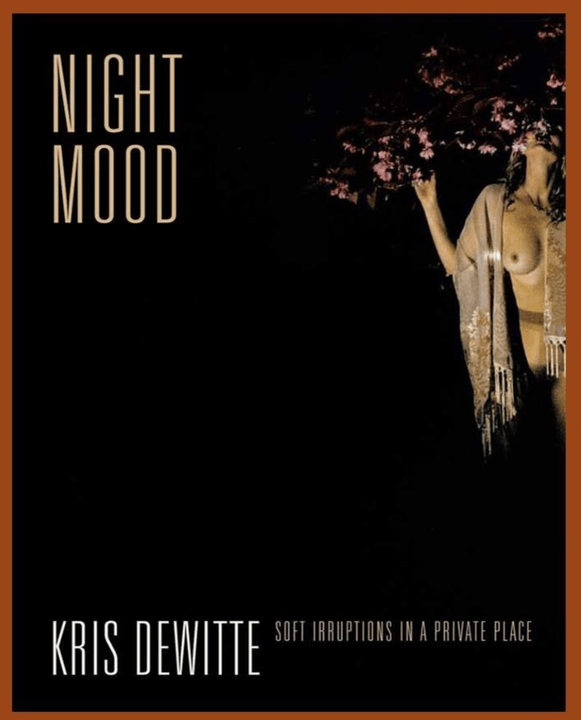 DeWitte, Kris   NIGHT MOOD   Signed! isbn 9789090300931 GESIGNEERD