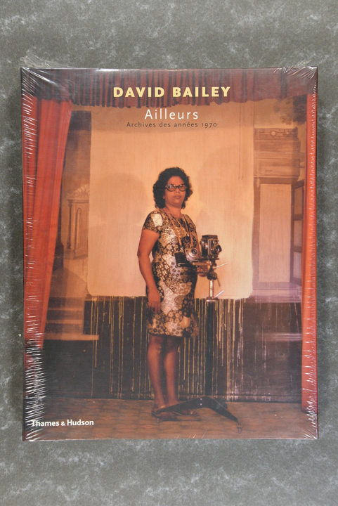 Bailey,  David  -  Elsewhere : Archives of the 1970s     XL-book  new in plastic!