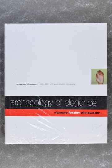 Poschardt, Ulf  -  Archaeology of Elegance: Twenty Years of Fashion Photography 1980-2000     (New in plastic!)