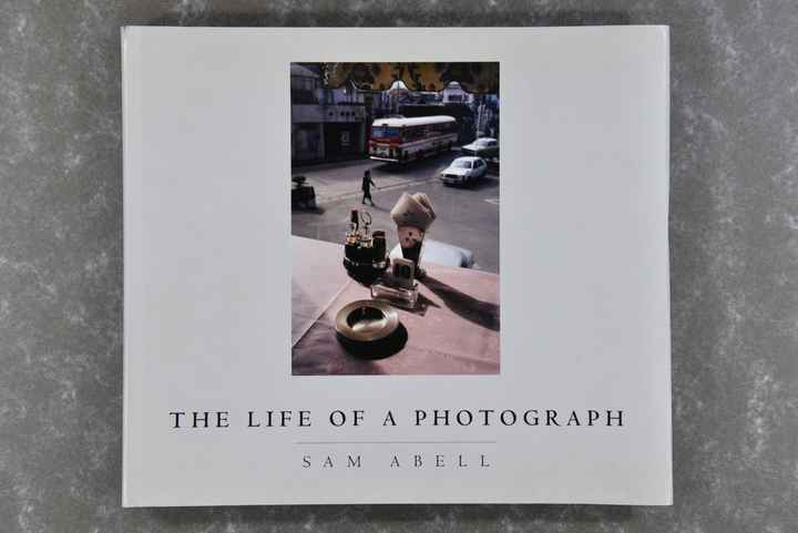 Abell,  Sam  -  The life of a photograph