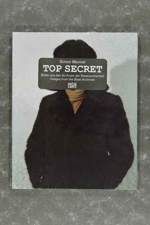 Menner, Simon  -  Top Secret: Images from the Stasi Archives    (New in plastic!)