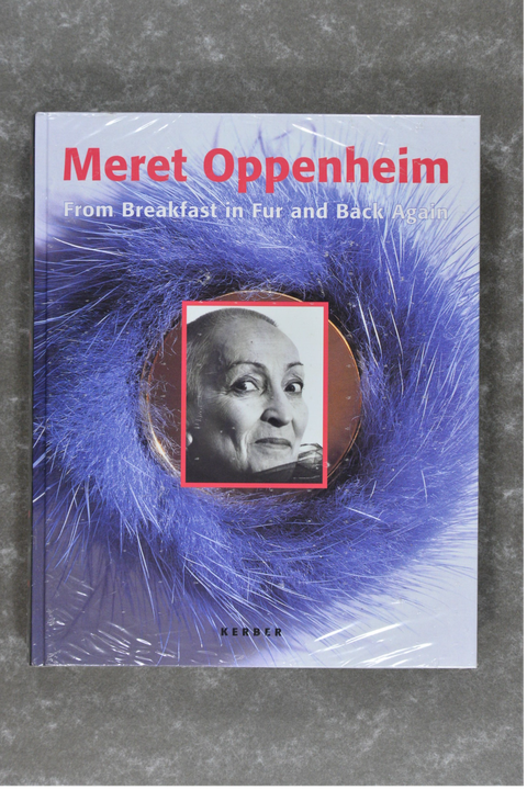 Oppenheim , Meret - From Breakfast in Fur and Back Again    New in plastic!!