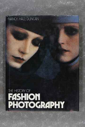 Duncan, Nancy Hall  -  The History of Fashion Photography